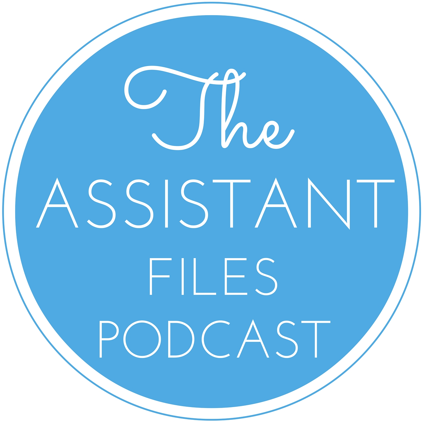 The Assistant Files Podcast